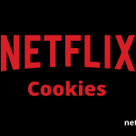 Netflix Cookies Premium 2020 That Works 100% Better [Hourly Updated]